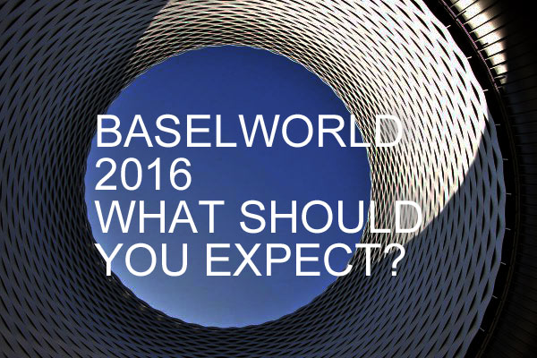 Baselworld-2016-edition-reviews