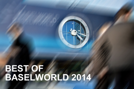 Baselworld 2014, top 5 new watches you need to know