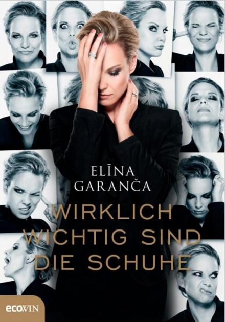 """Elīna Garanča first biography: """"Wirklich Wichtig Sind Die Schuhe"""""""