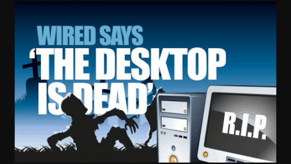 desktop-is-dead-wired-magazine