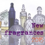 2015 incoming Fragrance launches