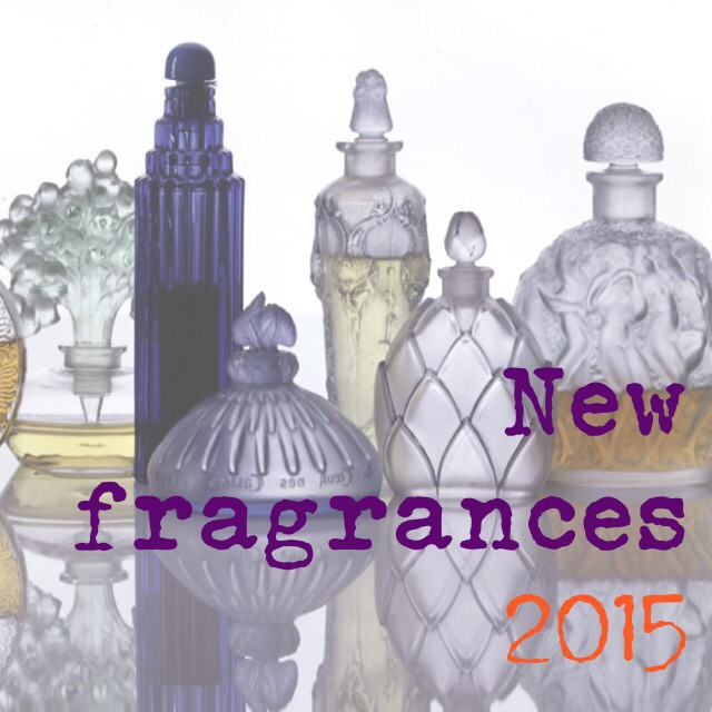 2015 new fragrances