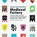 Medieval Factory by L'Espace des Inventions – Lausanne
