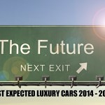 The most expected luxury sport cars until 2017.