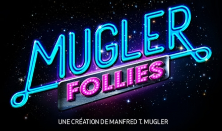 Mugler Follies by Manfred T. Mugler… fabulicious !