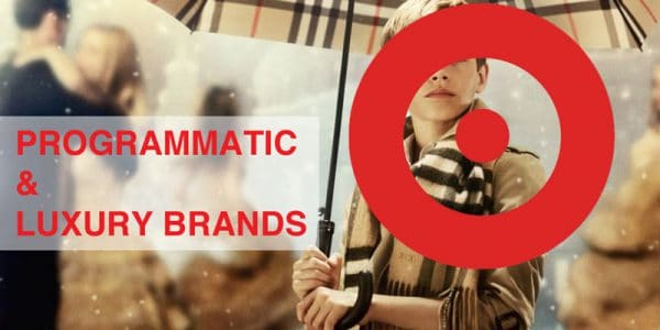 programmatic-strategies-luxury-brands