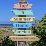 Top 5 Summer Fashion Items for Men