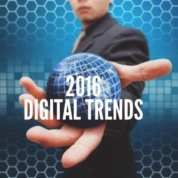 Friday Chronicle #19: 2016 Digital Media trends to watch out if you want to outstand in the market