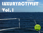 LuxuryActivist Vol.1 – Summer2012